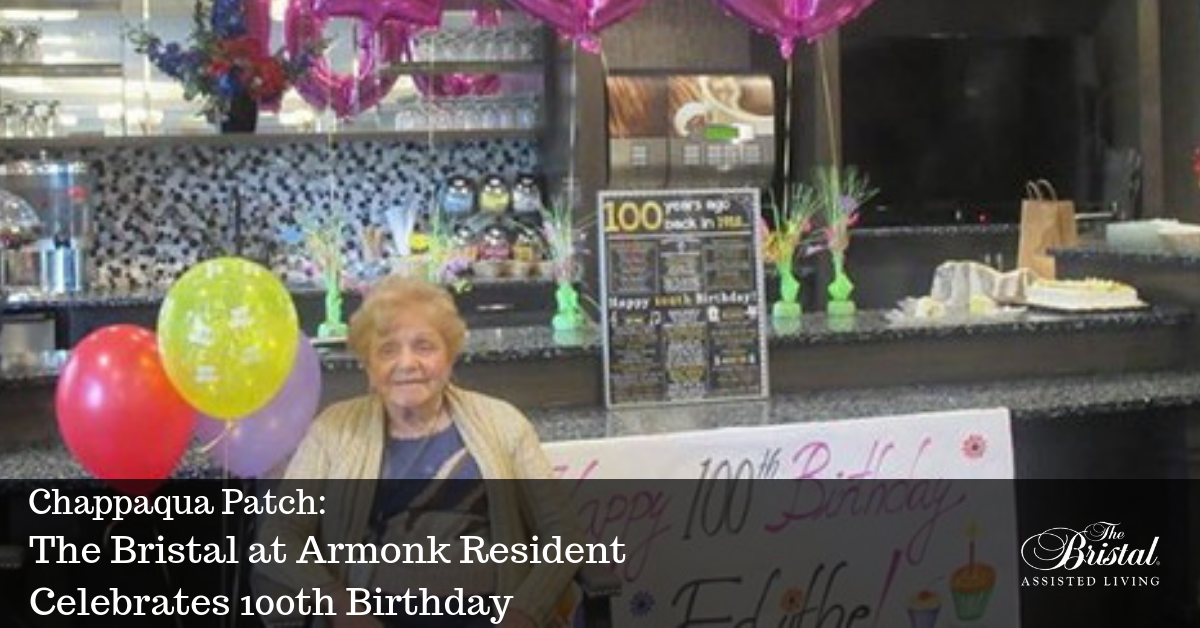 Chappaqua Patch_ The Bristal at Armonk Resident Celebrates 100th Birthday blog header