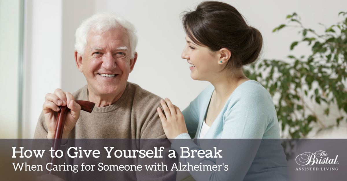 How to Give Yourself a Break When Caring for Someone with Alzheimers (2)